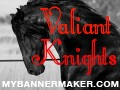 valiant knights